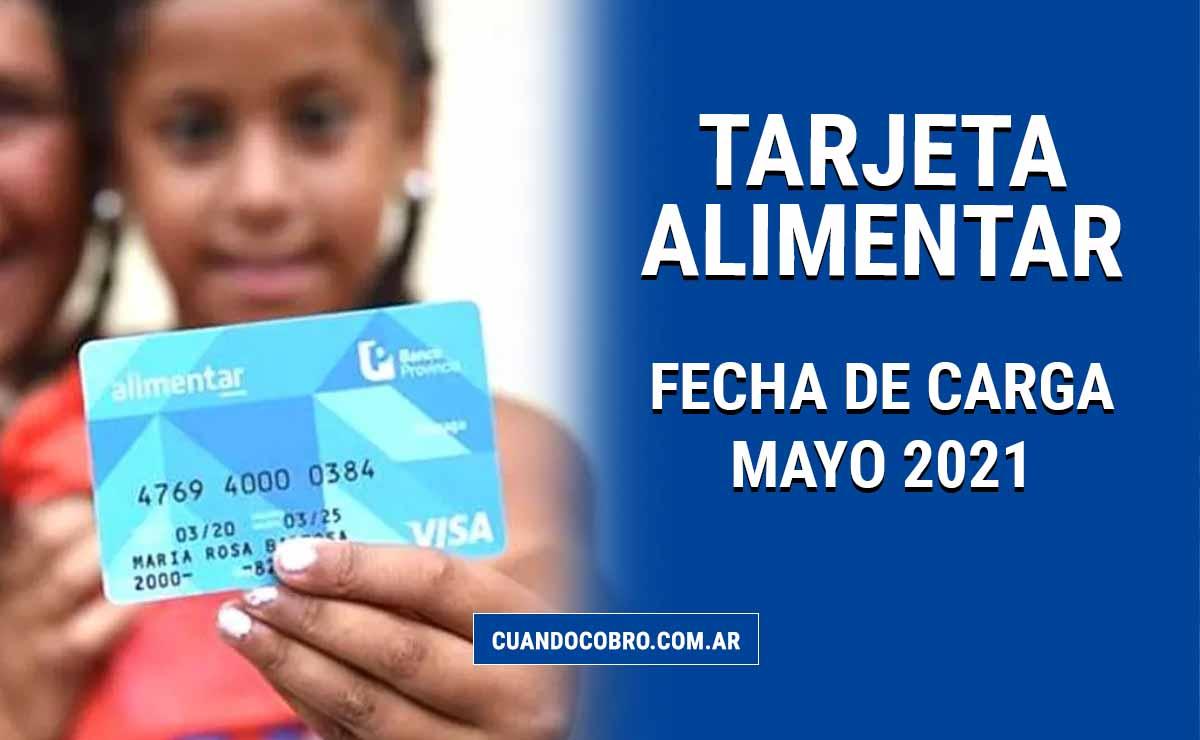 tarjeta alimentar carga mayo 2021