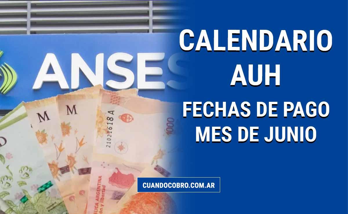 auh fechas de pago junio 2021